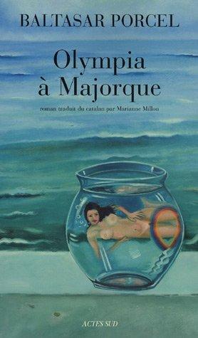 Olympia à Majorque: Baltasar Porcel