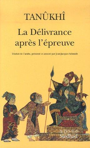 DÉLIVRANCE APRÈS L'ÉPREUVE (LA): TANUKHI