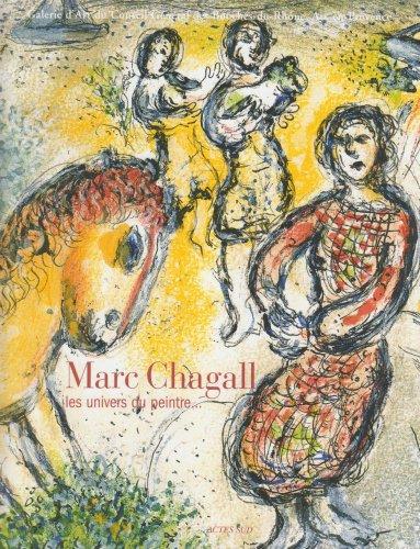 9782742766420: Marc Chagall : Les univers du peintre