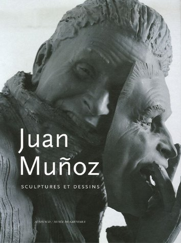 9782742766499: Juan Munoz : Sculptures et dessins