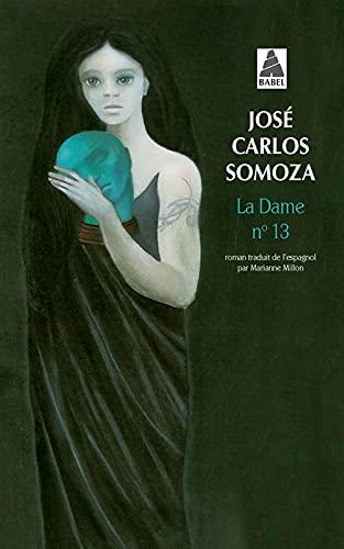 9782742766574: La Dame Numero 13 (French Edition)