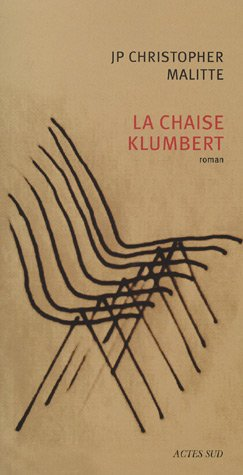 9782742767090: La chaise Klumbert (French Edition)