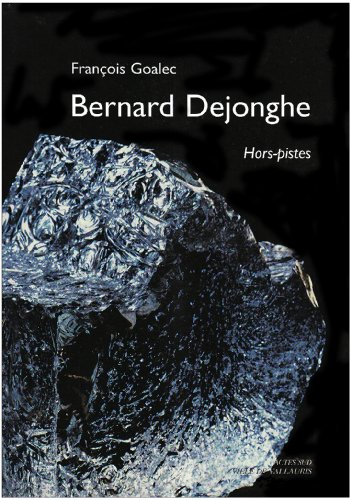 9782742768318: Bernard Dejonghe (French Edition)