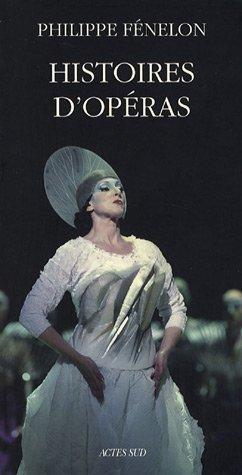 9782742768561: Histoires d'opéras