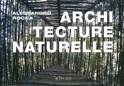 9782742768943: Architecture naturelle (French Edition)