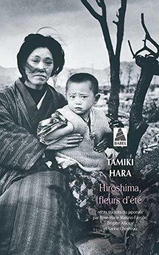9782742769131: Hiroshima, Fleurs D'Ete (French Edition)