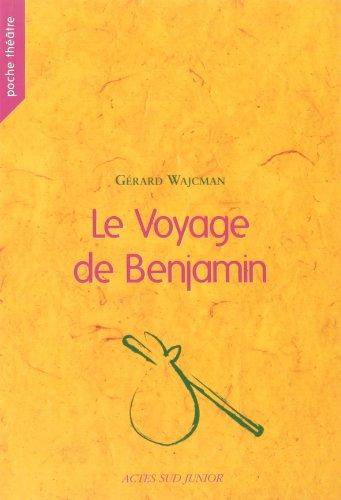9782742769445: Le Voyage de Benjamin