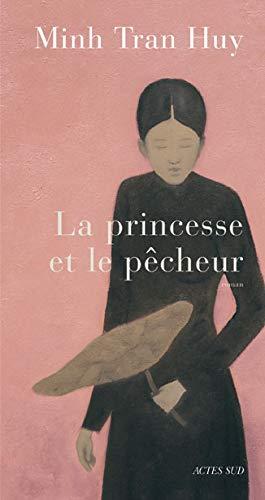 PRINCESSE ET LE PECHEUR -LA-: TRAN HUY MINH