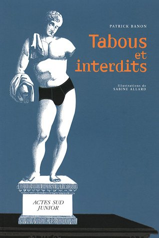 TABOUS ET INTERDITS: BANON PATRICK