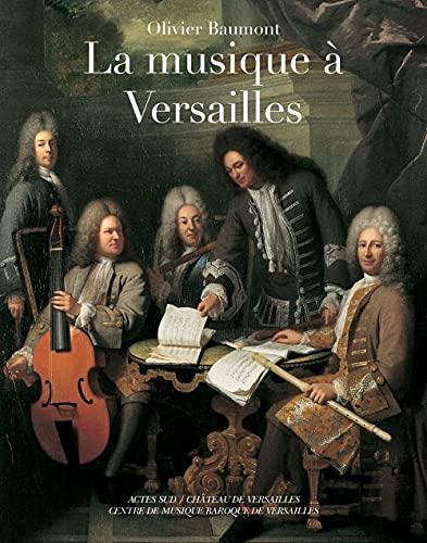 9782742769728: La musique à Versailles (French Edition)