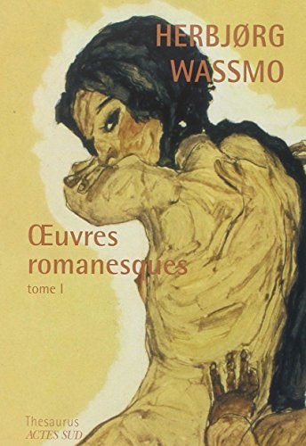 Oeuvres romanesques (French Edition): Herbjorg Wassmo