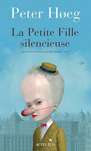 la petite fille silencieuse: Peter Hoeg