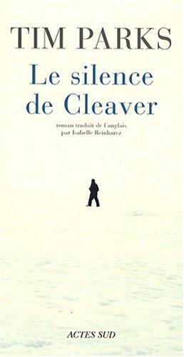le silence de Cleaver: Tim Parks