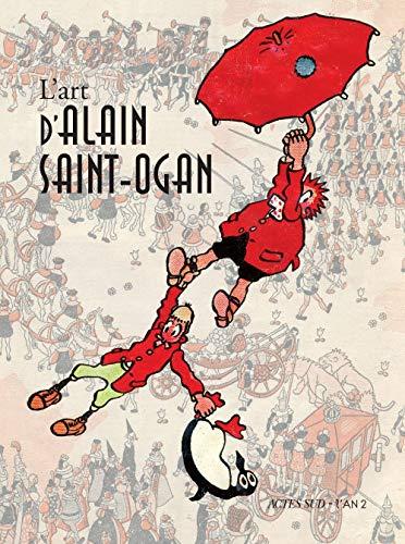 L'art d'Alain Saint-Ogan (French Edition): Thierry Groensteen