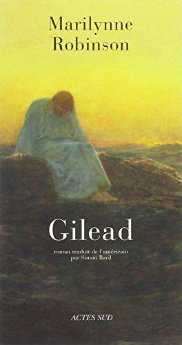 Gilead (French Edition): Marilynne Robinson