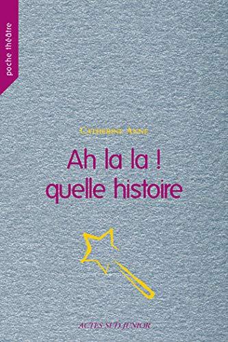 9782742771790: Ah la la ! Quelle histoire