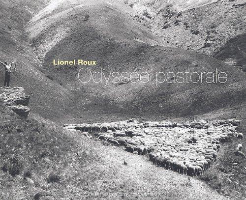 Odyssée pastorale (French Edition): Lionel Roux