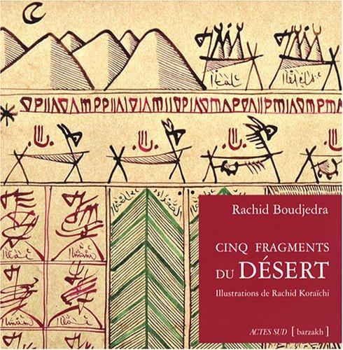 9782742772032: Cinq fragments du désert (French Edition)