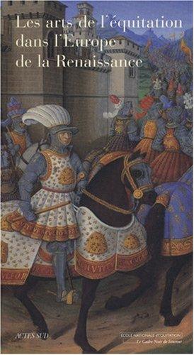 9782742772117: Les Arts de l'équitation dans l'Europe de la Renaissance (French Edition)