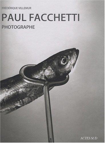 Paul Faccheti, photographe: VILLEMUR FREDERIQUE