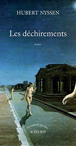 DÉCHIREMENTS (LES): NYSSEN HUBERT