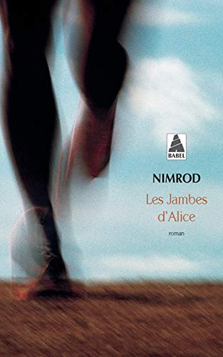 9782742772582: Les Jambes D'Alice (French Edition)