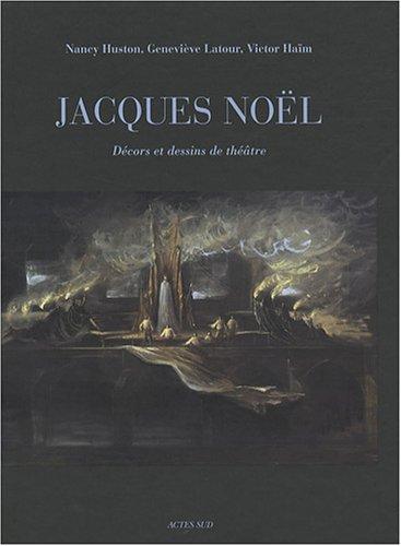 9782742772711: Jacques Noël, décors et dessins de théâtre (1DVD)