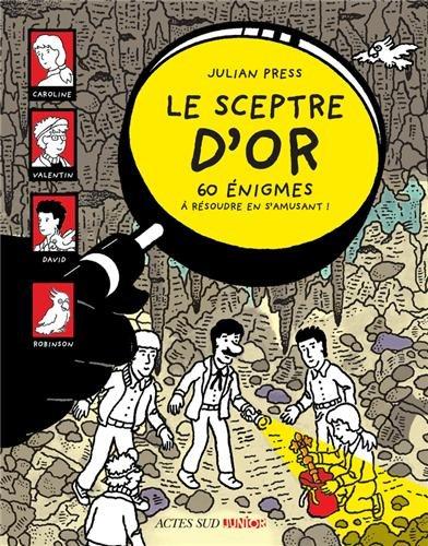 Le sceptre d'or (French Edition): Press, Julian