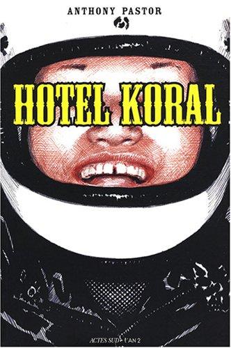 Hôtel Koral: Anthony Pastor