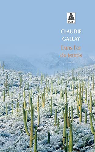 9782742773510: Dans L'or Du Temps (French Edition)