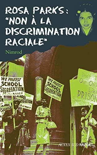 """9782742773855: Rosa Parks : """"Non à la discrimination raciale"""""""