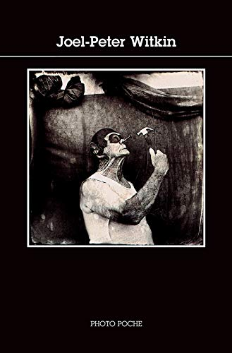 9782742773954: Joel-Peter Witkin. Forty Photographs. 1985. Paper.
