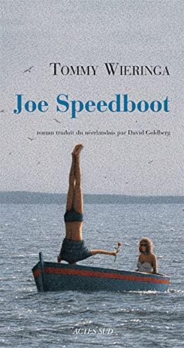 Joe Speedboot: Tommy Wieringa