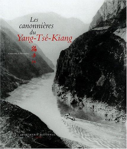 CANONNIÈRES DU YANG-TSÉ-KIANG (LES): SLIZEWICZ CONSTANTIN DE