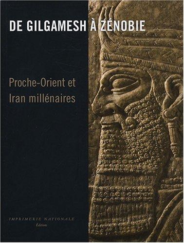 De Gilgamesh à Zénobie (French Edition): Bruno Overlaet