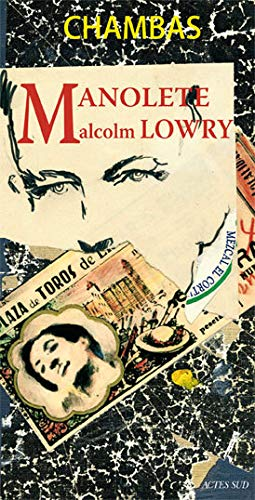 9782742775101: Manolete, Malcolm Lowry (French Edition)