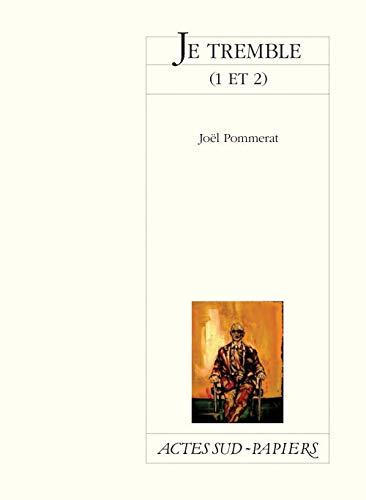 9782742775736: Je tremble (1 et 2) (Actes Sud-Papiers)
