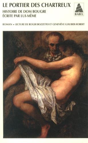 9782742775989: Le portier des chartreux : Histoire de dom Bougre écrite par lui-même