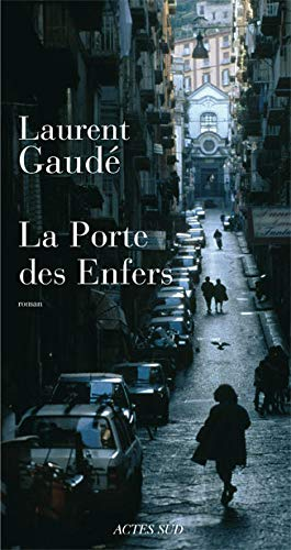 PORTE DES ENFERS -LA-: GAUDE LAURENT