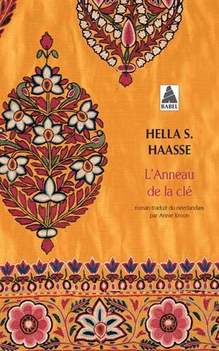 ANNEAU DE LA CLÉ (L'): HAASSE HELLA S.