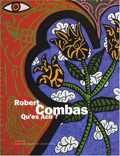 9782742777365: Robert Combas (French Edition)