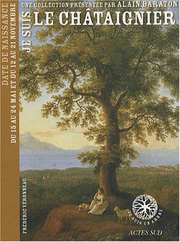 9782742777433: Je suis le Châtaignier (French Edition)