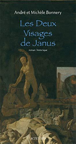 Les Deux Visages de Janus (French Edition): André Bonnery