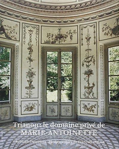 9782742778386: Trianon: Le Domaine Privé De Marie-Antoinette