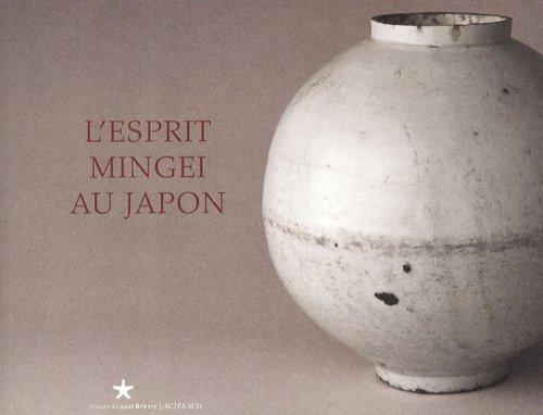 L'esprit Mingei au Japon (French Edition): Collectif