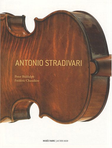 Antonio Stradivari (French Edition): Peter Biddulph