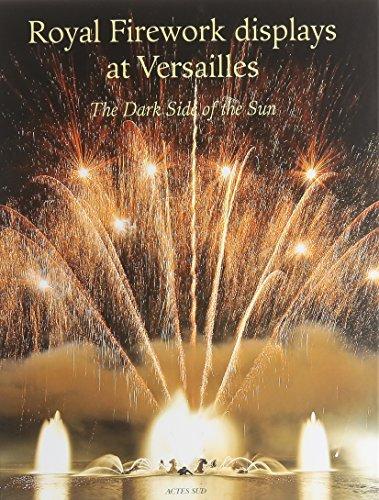 Royal firework displays at versailles: Masson Raphael / Thi
