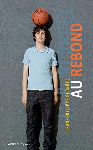 9782742779697: Au rebond (French Edition)