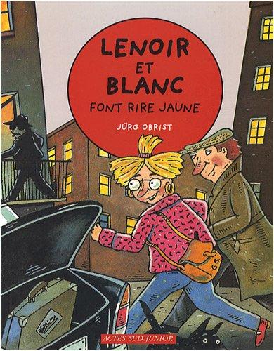 9782742779819: Lenoir et Blanc font rire jaune