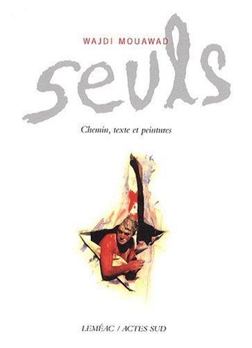 Seuls (French Edition): Wajdi Mouawad